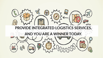 Provide Integrated Logistics Services, and you are a winner today.
